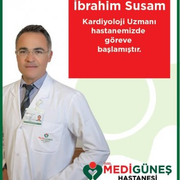 Uz.Dr.İbrahim Susam Medigüneş'te